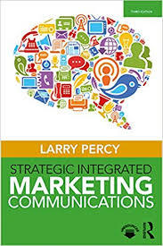 Strategic Integrated Marketing Communications, Third Edition