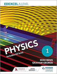 Edexcel A Level Physics, Student Book 1