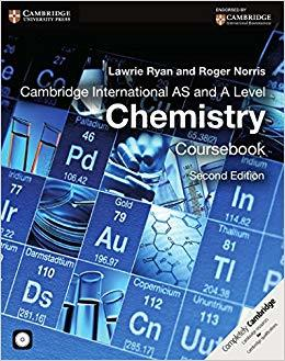 Cambridge International AS and A Level Chemistry Course book, 2 edition