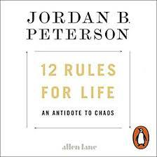 12 Rules for Life: An Antidote to Chaos [Audiobook]