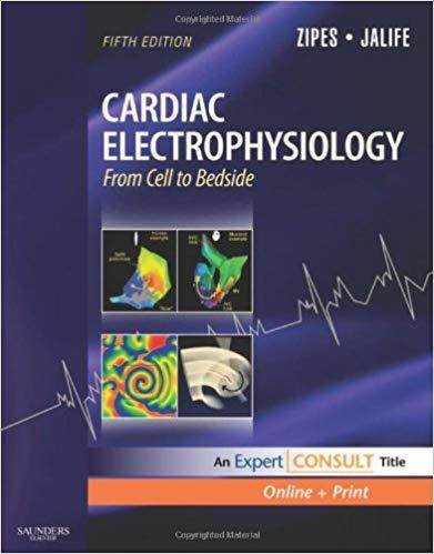 Cardiac Electrophysiology: From Cell to Bedside: Expert Consult - Online and ...