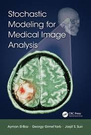 Stochastic Modeling for Medical Image Analysis