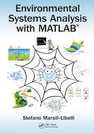 Environmental Systems Analysis with MATLAB® by Stefano Marsili Libelli