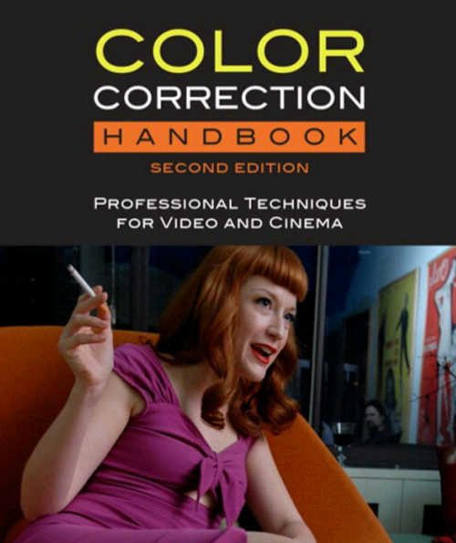 影视色彩运用技术训练书籍教程Color Correction Handbook Professional Techniques for Video and Ci