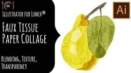 Illustrator for Lunch™ - Faux Tissue Paper Collage - Blending, Texture, Transpar