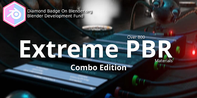 Blender Market – Extreme PBR Combo Edition 800+ Materials addon for Blender 2.8