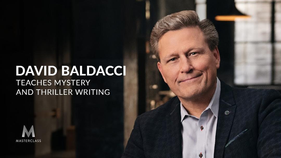 MasterClass - David Baldacci Teaches Mystery and Thriller Writing神秘惊悚写作课程