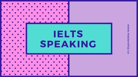 IELTS Speaking [MASTERCLASS]