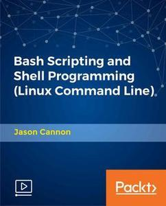 Bash Scripting and Shell Programming Linux Command Line