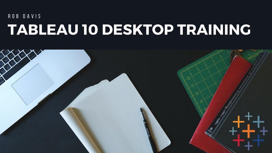 Tableau 10 Desktop Training
