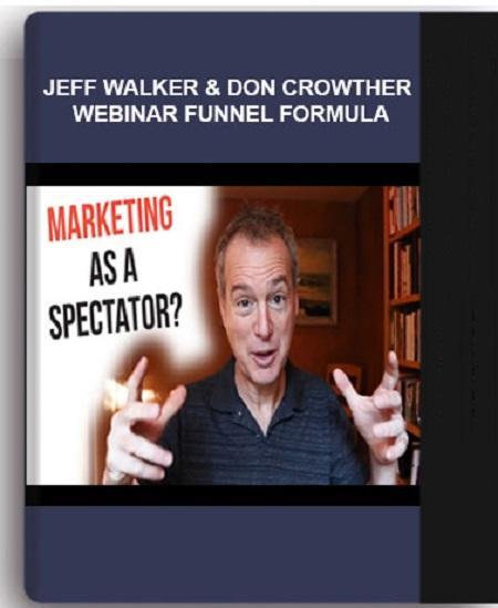 Webinar Funnel Formula by Jeff Walker Don Crowther