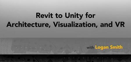 Revit to Unity for Architecture Visualization and VR Revit到Unity制作建筑表现和虚拟现实视频教程