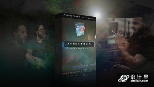 Futurephonic MixTransformers Mixing Masterclass TUTORiAL 音乐编曲课程 混音师课程