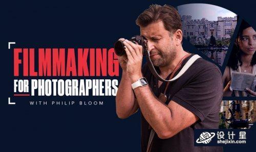 Filmmaking for Photographers by Philip Bloom +中英文双语字幕(机译字幕)