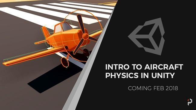 Intro to Airplane Physics in Unity 3D – 2017 & 2018