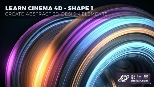 SkillShare - Learn Cinema 4D - Create Abstract 3D Design Elements  Shape 1