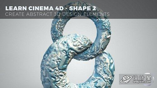 Learn Cinema 4D - Create Abstract 3D Design Elements - Shape 2