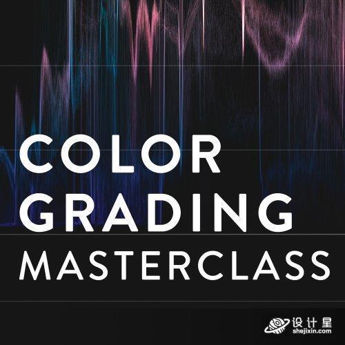 Noam Kroll - Color Grading Masterclass 色彩分级大师班课程