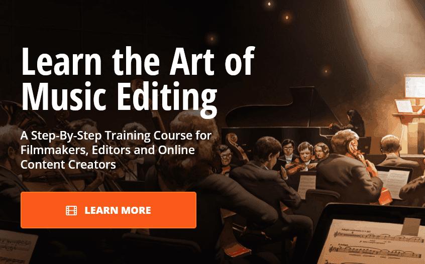 Film Editing Pro Learn the Art of Music Editing 团购