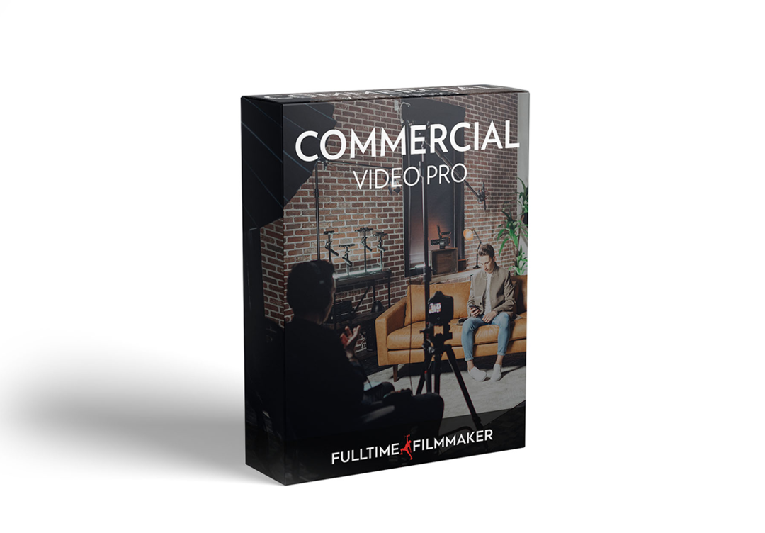 Fulltime Filmmaker - Commercial Video Pro 商业视频短片制作课程更新2020-09-07