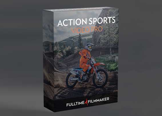Full Time Filmmaker - Action Sports Video Pro 动作体育视频拍摄专业课程