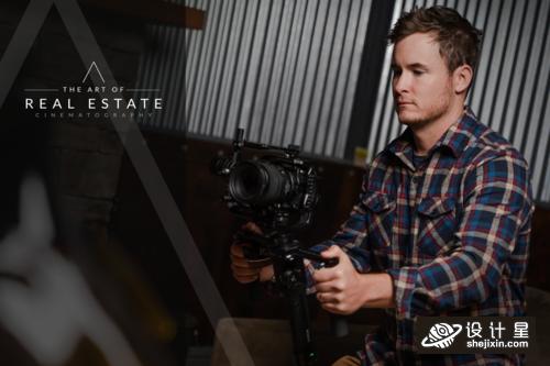 The Art of Real Estate Cinematography 房地产摄影艺术课程
