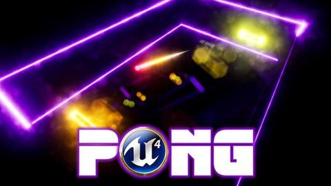 Unreal PONG Build Your first Unreal Engine Blueprints game