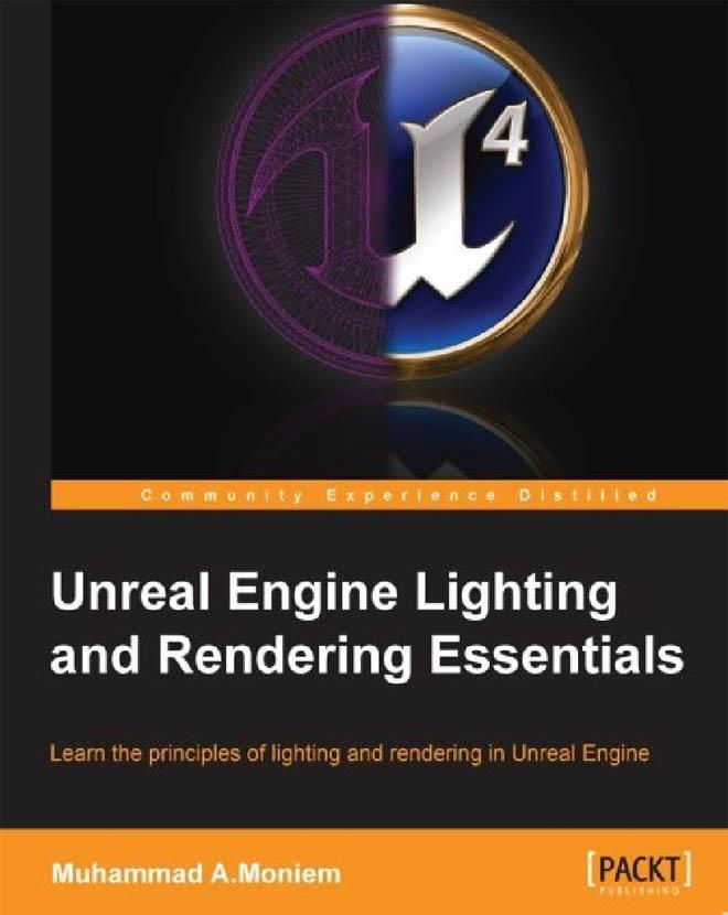 Moniem - 虚幻引擎灯光和渲染基础教程英文电子书