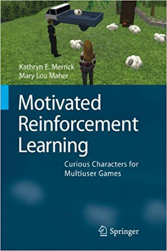 Motivated Reinforcement Learning-Curious Characters for Multiuser Games