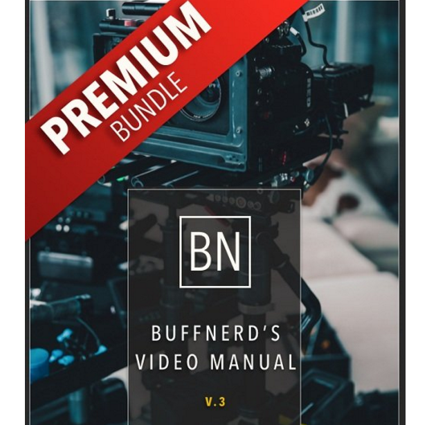 BuffNerds Complete Video Business Guide PREMIUM PACKAGE 视频摄影业务指南
