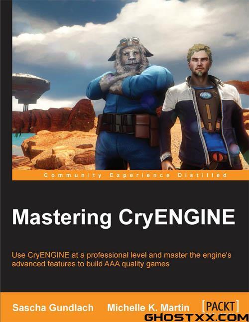 Cryengine 专家教程- 2014 (英文书籍)