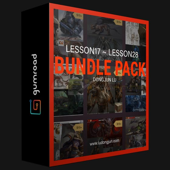 GUMROAD – LU DONGJUN – LESSON17 TO LESSON28 BUNDLE PACK