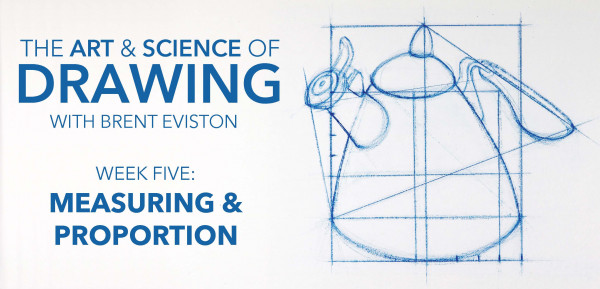 The Art & Science of Drawing / MEASURING & PROPORTION