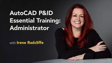 Lynda – AutoCAD P&ID Essential Training: Administrator
