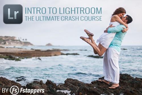 Fstoppers - Lightroom介绍:终极碰撞课程