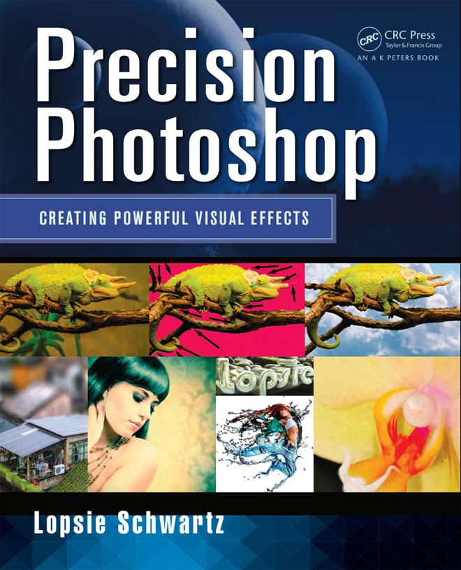 Precision Photoshop - 创建强大的视觉效果电子书,英文版,114mb.