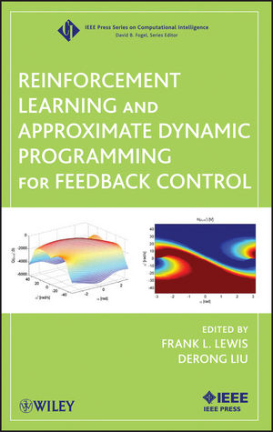 Reinforcement Learning and Approximate Dynamic Programm